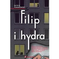 Filip i hydra - ebook