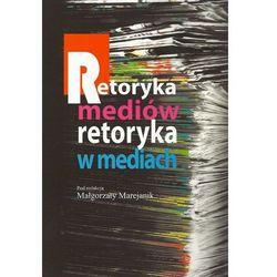 Retoryka mediów Retoryka w mediach (opr. miękka)