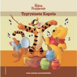 Tygrysiasta Kapela Seria małego przedszkolaka (opr. twarda)