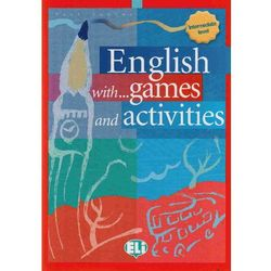 English with... Games and Activities. Intermediate (opr. miękka)
