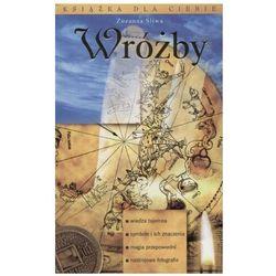 Wróżby - Zuzanna Śliwa (opr. twarda)