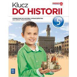 Klucz do historii. Klasa 5, Szkoła podst. Historia. Podręcznik + zakładka do książki GRATIS
