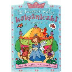 W świecie małej księżniczki Zeszyt 3 (opr. miękka)