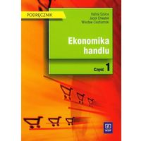 Ekonomika handlu Podręcznik część 1 (opr. miękka)