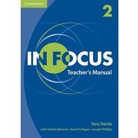In Focus Level 2 Teacher's Manual (opr. miękka)