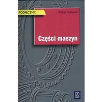 Części Maszyn Podręcznik (opr. miękka)