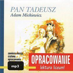 Pan Tadeusz. Opracowanie - lektura liceum + Audiobook (CD) + zakładka do książki GRATIS (opr. miękka)