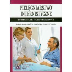Pielęgniarstwo internistyczne. Podręcznik dla studiów medycznych (opr. miękka)