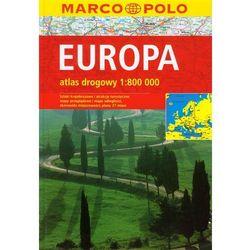 praca zbiorowa Europa. Atlas drogowy. 1: 800 000