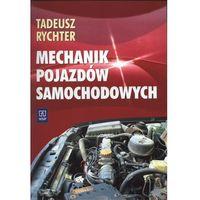 Mechanik pojazdów samochodowych (opr. miękka)