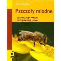 Pszczoły Miodne (opr. miękka)