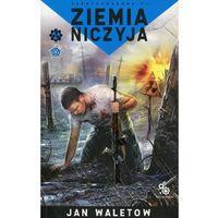 Ziemia niczyja - Jan Waletow