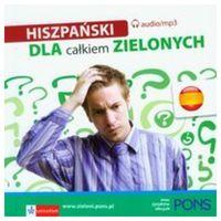 Hiszpański Dla Całkiem Zielonych (Płyta Cd) (opr. twarda)