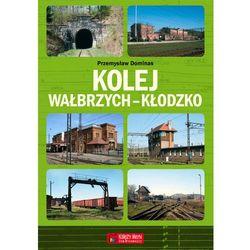 Kolej Wałbrzych-Kłodzko (opr. twarda)