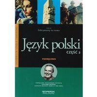 Odkrywamy na nowo Język polski 2 Podręcznik (opr. miękka)