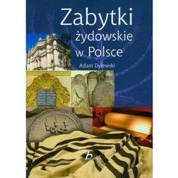 Zabytki żydowskie w Polsce (opr. twarda)