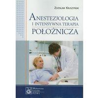 Anestezjologia i intensywna terapia położnicza (opr. miękka)