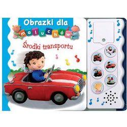 Obrazki dla maluchów. Środki transportu