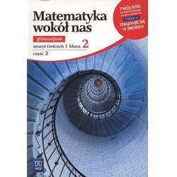 Matematyka wokół nas. Klasa 2. Zeszyt ćwiczeń. Część 2 (opr. miękka)