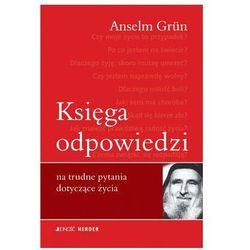 Księga odpowiedzi na trudne pytania dotyczące życia - Anselm Grün - Dostawa Gratis, szczegóły zobacz w sklepie