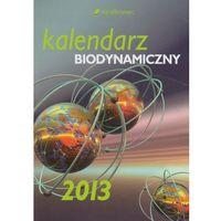 Kalendarz biodynamiczny 2013 (opr. miękka)