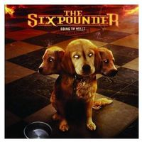 SIXPOUNDER - GOING TO HELL - PERMISSION GRANTED! (CD)