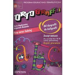 Ortograffiti Od dysgrafii do kaligrafii 4 i 6 zeszyt ćwiczeń (opr. miękka)