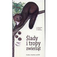 Ślady i tropy zwierząt (opr. twarda)