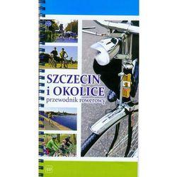Szczecin i okolice przewodnik rowerowy