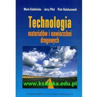 Technologia materiałów i nawierzchni drogowych (opr. miękka)