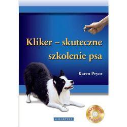 Klikier - skuteczne szkolenie psa + CD (opr. miękka)