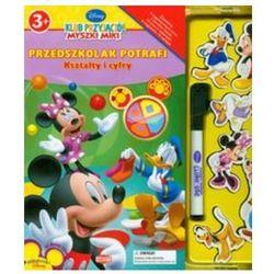 Klub Przyjaciół Myszki Miki Przedszkolak potrafi Kształty i cyfry (opr. twarda)