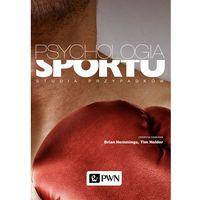 Psychologia sportu - Hemmings Brian, Holder Tim (opr. miękka)