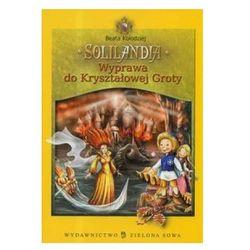 Solilandia Wyprawa do Kryształowej Groty tom 2 (opr. twarda)