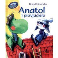 Anatol i przyjaciele (opr. twarda)