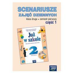 Klasa 2, Już w szkole Scenariusze zajęć dziennych Klasa 2, semestr 1. Część 1, Nowa Era