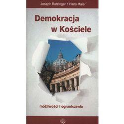 DEMOKRACJA W KOŚCIELE MOŻLIWOŚCI I OGRANICZENIA