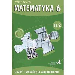 MATEMATYKA 6 GWO ĆW CZ.2 LICZBY NPP /BR