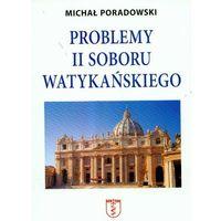 Problemy II Soboru Watykańskiego (opr. broszurowa)