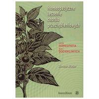 Homeopatyczne Leczenie Chorób Przeziębieniowych (opr. broszurowa)