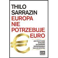Europa nie potrzebuje euro - Thilo Sarrazin