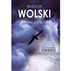 Ostatnie konklawe - Marcin Wolski (MOBI)