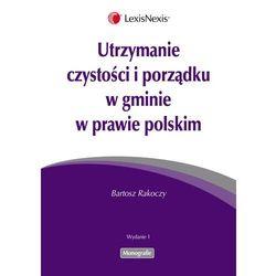 Utrzymanie czystości i porządku w gminie w prawie polskim