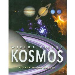 Kosmos Wielka Księga (opr. twarda)