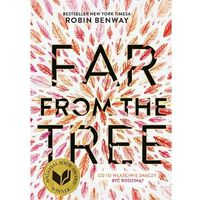 Far from the tree - Robin Benway - ebook