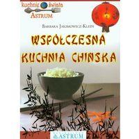 Współczesna kuchnia chińska (opr. miękka)