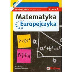 Matematyka Europejczyka. Podręcznik dla gimnazjum. Klasa 2 (opr. miękka)