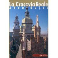 La Cracovia Reale /w.wł. złoty/ (opr. twarda)