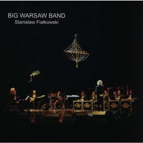 Big Warsaw Band, Stanisław Fiałkowski - My friends and jazz