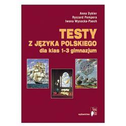 Język polski, klasa 1-3, Testy z języka polskiego dla klas 1-3 gimnazjum, Nowa Era
